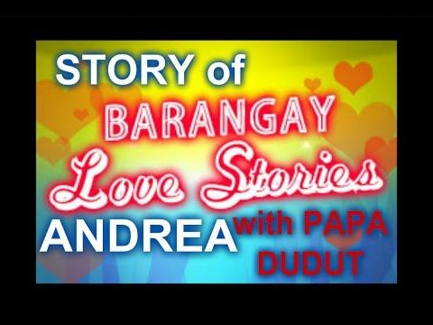 Barangay Love Stories - ANDREA LOVE STORY w/ PAPA DUDUT - PODCAST EPISODE