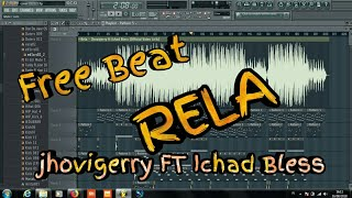 cover beat_ Rela - Jhovigerry ft Ichad Bless