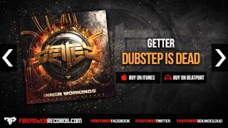 Getter Dubstep Is Dead Firepower Records Dubstep House Big Room