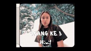 Orang Ke 3 - Hivi! | Cover by Satine Zaneta