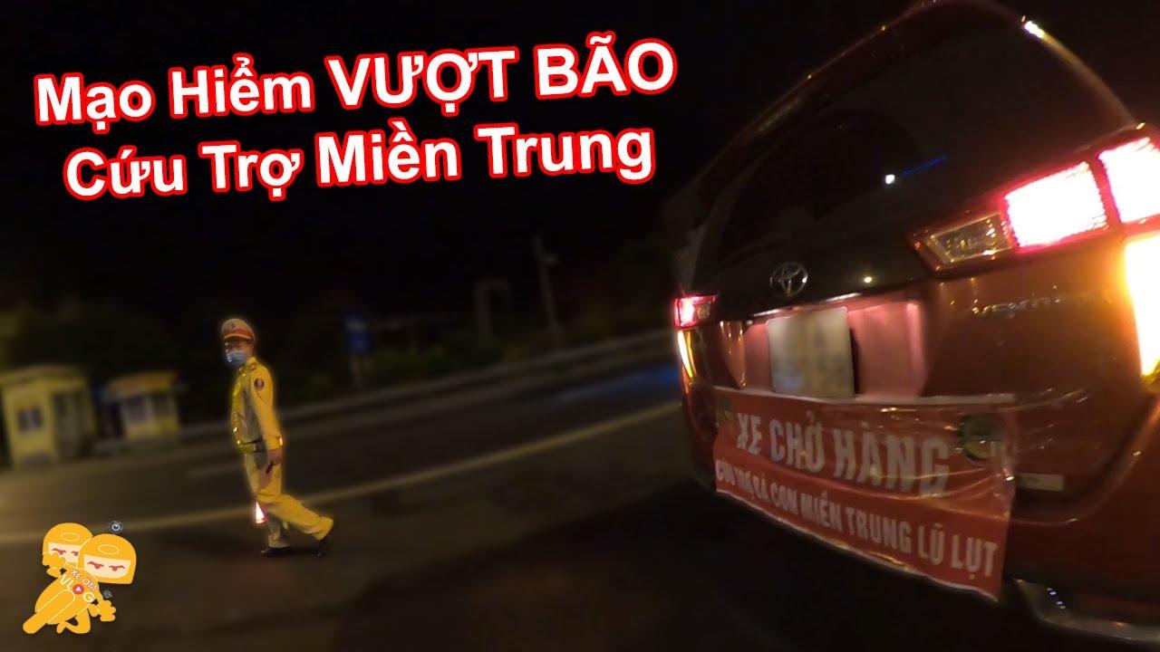 MẠO HIỂM Vượt Bão 36 Tiếng Để Cứu Trợ Miền Trung Bị Bão Lụt - Xe Ôm Vlog