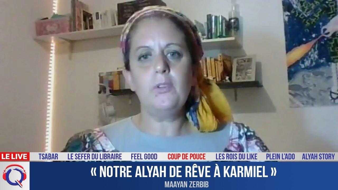 « Notre alyah de rêve à Karmiel » - CDP#346