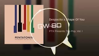 Pentatonix 🎧 Despacito x Shape Of You 🔊VERSION 8D AUDIO🔊 Use Headphones 8D Music Song