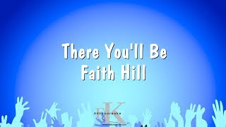 There You'll Be - Faith Hill (Karaoke Version)