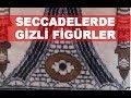 Seccade ve Halılarda Gizli Figürler - Masonik ve Hristiyan Sembolleri HD