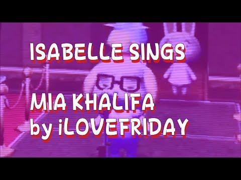 Isabelle Sings Mia Khalifa by iLOVEFRIDAY [Hit or Miss Tik Tok Anthem]