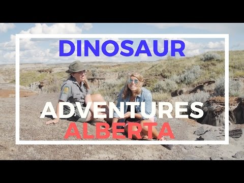 Dinosaur Adventures in Alberta
