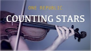 One Republic - Counting Stars for violin and piano (COVER)