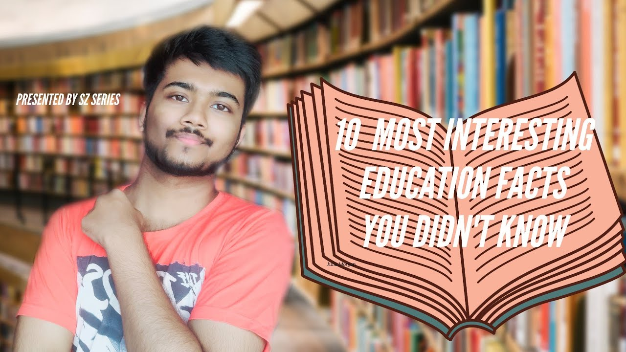 10 Most interesting Education Facts |Srijan'Z|Education Facts| FactZ Series|