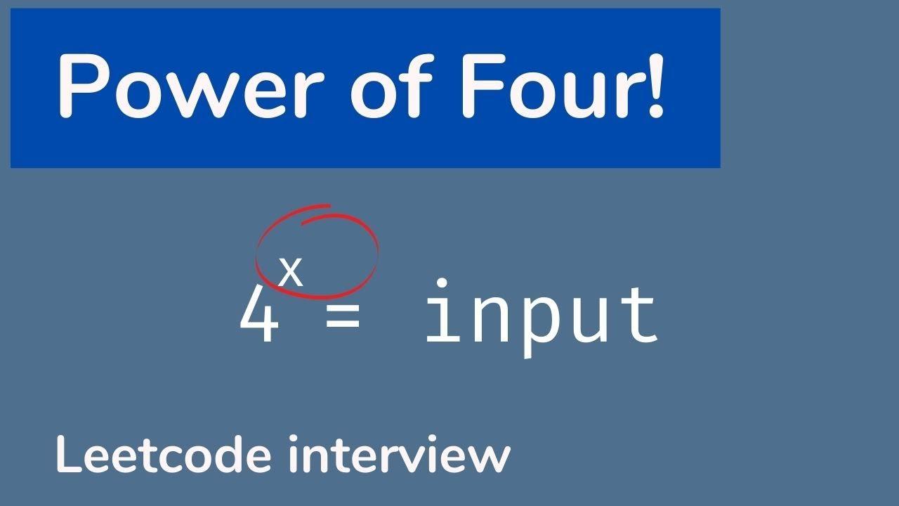 Power of Four - LeetCode Interview Coding Challenge [Java Brains]
