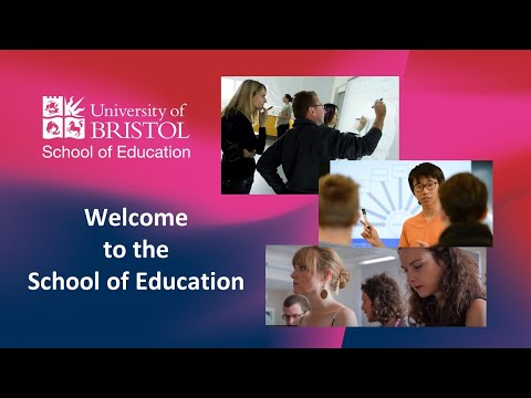 Welcome to the School of Education, University of Bristol
