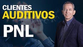 PNL para Clientes Auditivos