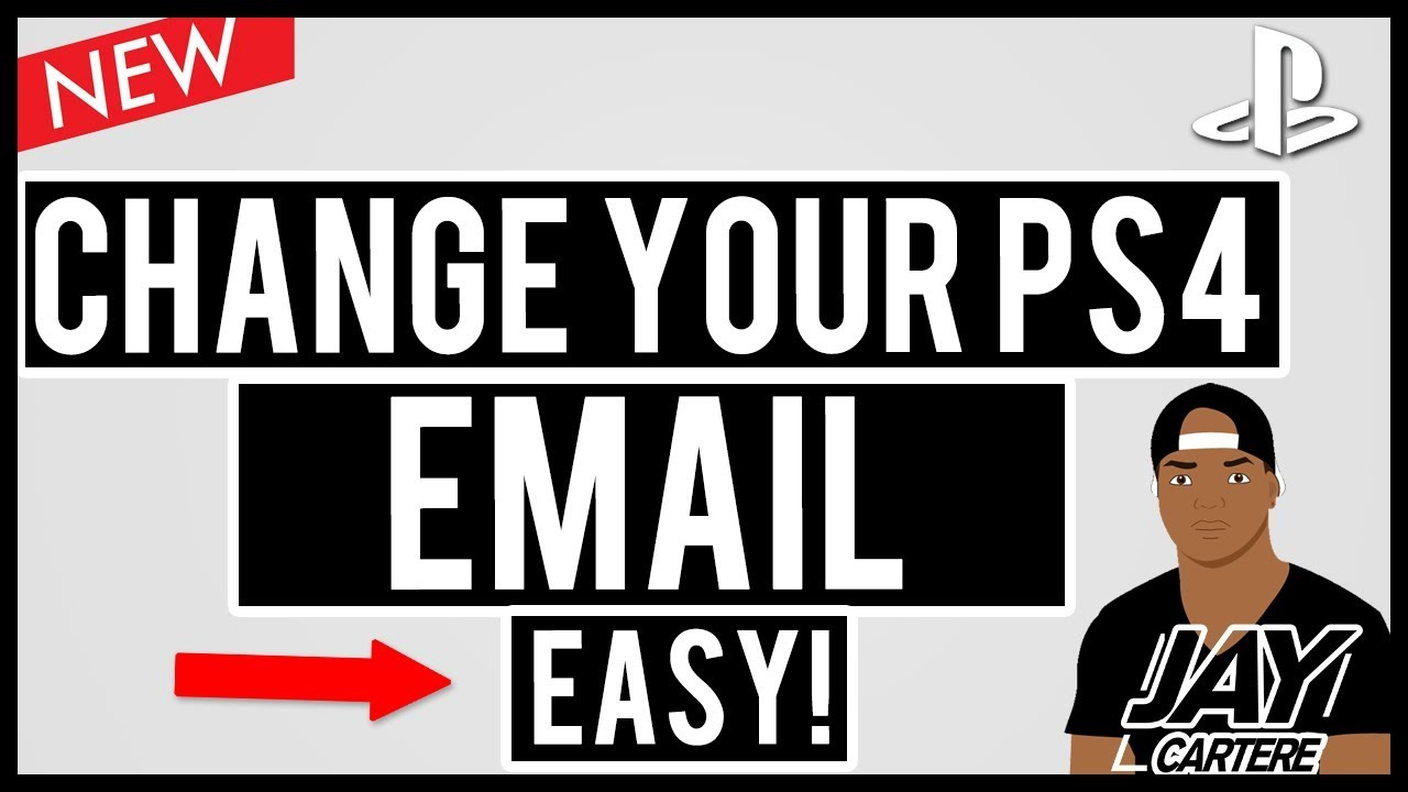 How To Change Your PSN Email Address On The PS4 - How To Change Your PS4  Email Address - Update 2017