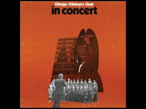 Chicago Children's Choir In Concert (vinyl, 1974) - YouTube