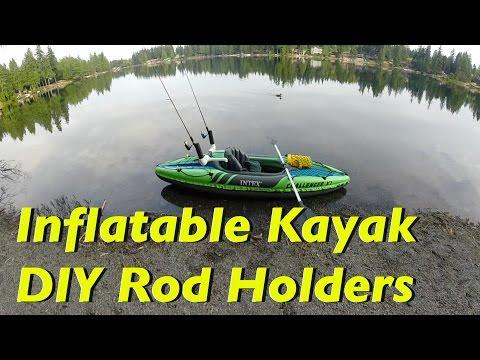 Intex K1 Kayak   DIY Rod Holders Test