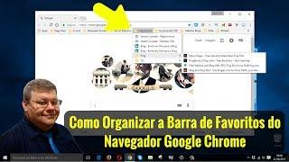 Como Organizar a Barra de Favoritos do Google Chrome