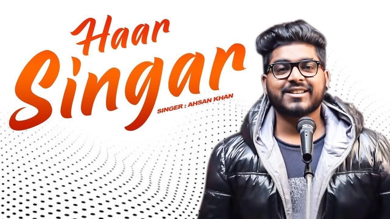 Haar Singar | New Haryanvi Songs Haryanavi 2021 | Ahsan | Haryanvi Ragni naina ki talwar chali