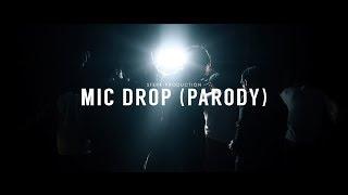 Video BTS - Mic Drop (Parody) | Sterk Production download MP3, 3GP, MP4, WEBM, AVI, FLV September 2018