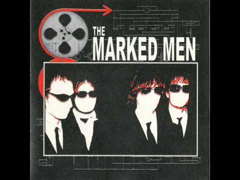 The Marked Men - Marked Men ST (Full Album)