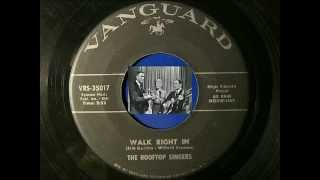 """1962"" ""Walk Right In"" / ""Cool Water"", The Rooftop Singers (Classic Vinyl)"