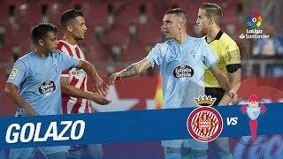 Golazo de Iago Aspas (1-1) Girona FC vs RC Celta