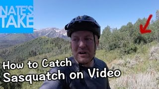 How to Catch Sasquatch on Video - Sasquatch Video Sightings in Utah