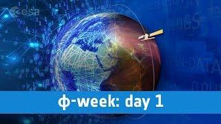 ɸ-week | Day 1