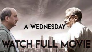 A Wednesday   2008    Full Movie- HD print