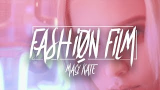 Fashion Film Ft. Macy Kate | Hollywood