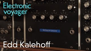 MOOGERFOOGER: origins of the name - Electronic Voyager outtake w/Edd Kalehoff