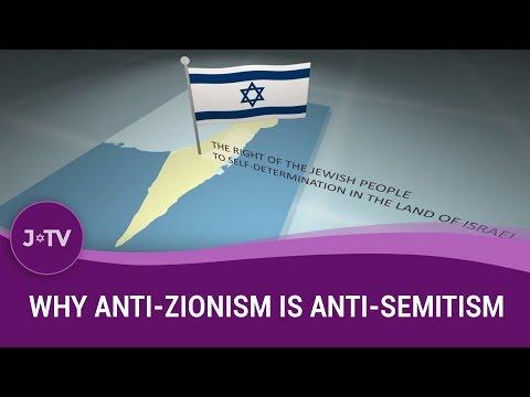 Why Anti-Zionism Is Anti-Semitism