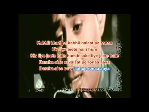 Kabhi khud pe kabhi halaat pe karaoke