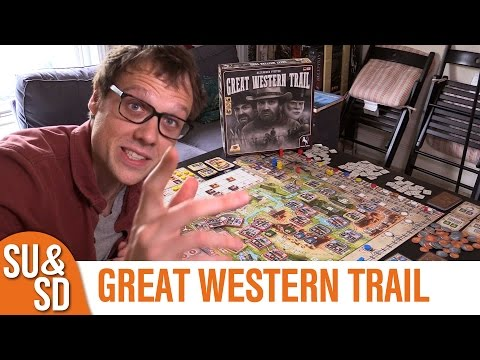 Great Western Trail - Shut Up & Sit Down Review