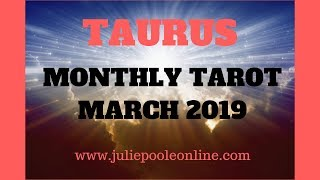 TAURUS MARCH 2019 - YAY! IT'S TURNING AROUND FOR THE BETTER AT LAST!