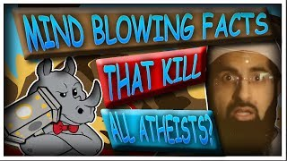 Mind Blowing Facts that Kill all atheists?