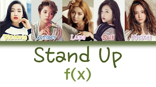 f(x) (에프엑스) - Stand Up! | Han/Rom/Eng | Color Coded Lyrics |