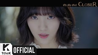 Youtube: CLOSER / OH MY GIRL