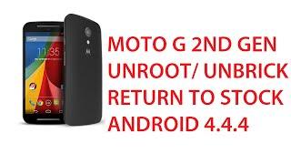 How To Unbrick/Unroot/Unlock Bootloader Moto G 2nd Gen - Install Motorola Firmware