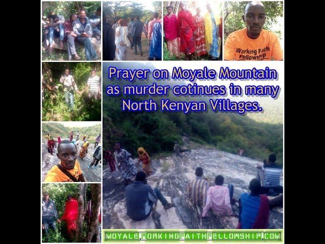 Prayer on Moyale Mountain - GMFC / WFF Moyale Kenya & Ethiopia