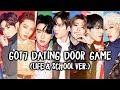 Got7 Dating Door Game (Life & School Ver.)