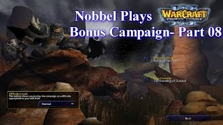 Nobbel Plays: Warcraft 3: The Founding of Durotar - Part 08
