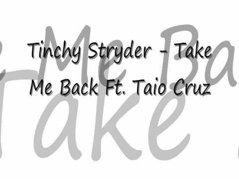 Tinchy Stryder - Take Me Back Ft Tiao Cruz (HD) Lyrics In Description