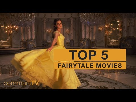 TOP 5: Fairytale Movies [live action]