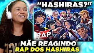 MINHA MÃE REAGINDO AO Rap dos Hashiras ( Demon Slayer: Kimetsu no Yaiba ) | WLO | Conjunto {Prod.MK}