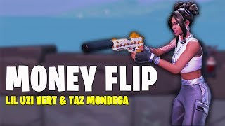 Fortnite Montage - MONEY FLIP (Lil Uzi Vert, Taz Mondega)