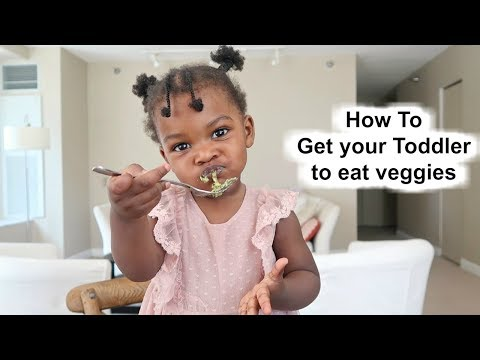How To Get your Toddler to Eat a lot of Veggies