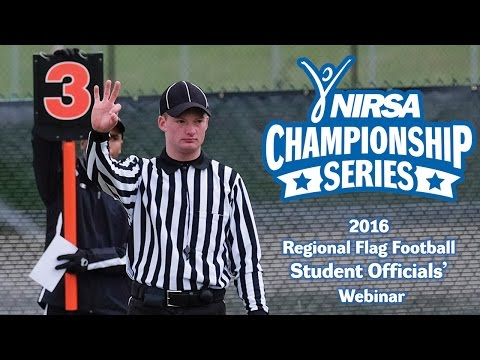 2016 NIRSA Regional Flag Football Tournament - Student Officials' Webinar