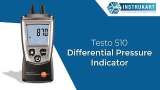 Testo 510 - Differential Pressure Measuring Instrument