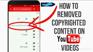 How To Remove Includes Copyrighted Content In YouTube Videos | on android phone