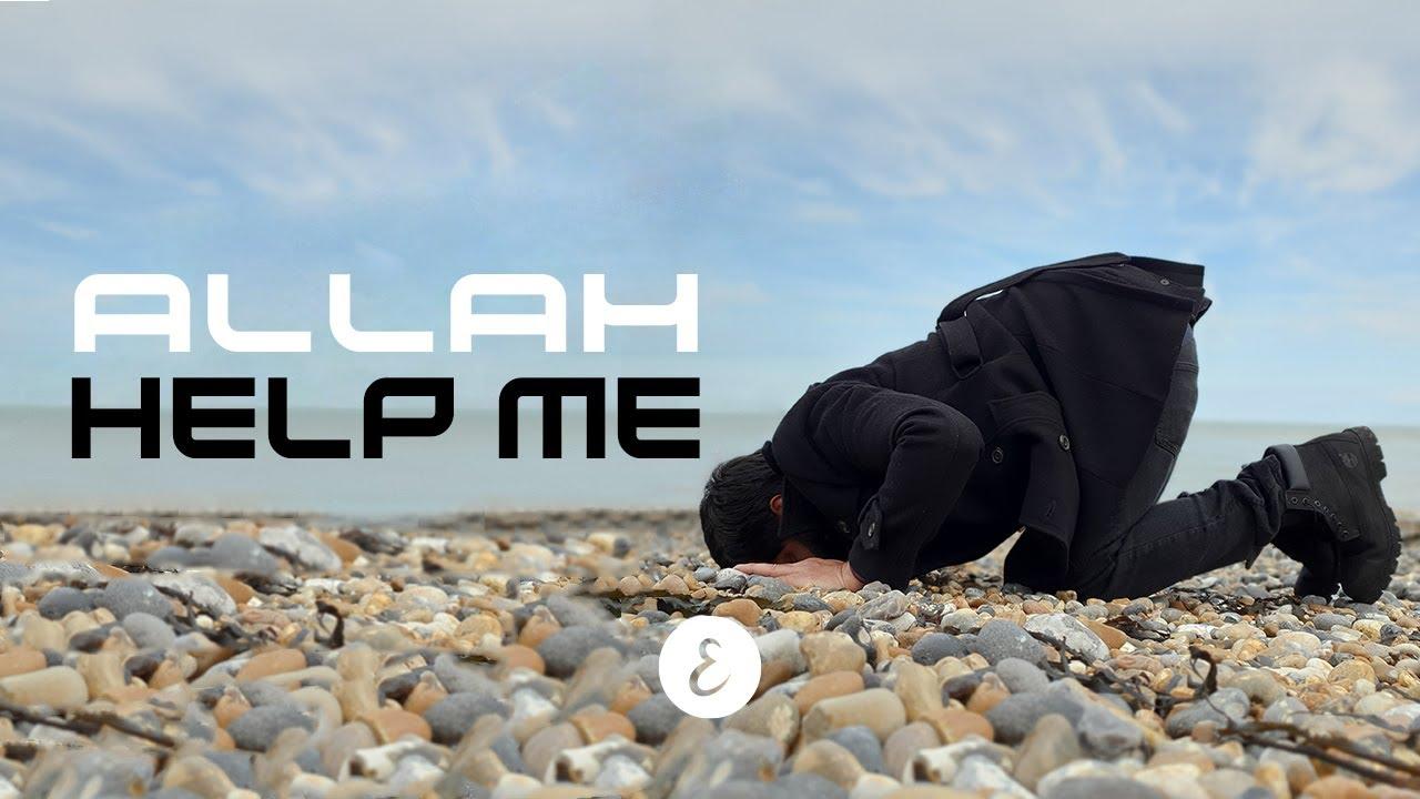 Omar Esa - ALLAH HELP ME (Official Nasheed Video)